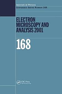 Electron Microscopy and Analysis 2001 PDF