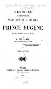 Mémoires et correspondance politique et militaire du prince Eugène: Volume2