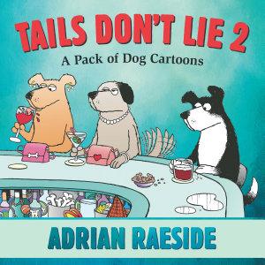 Tails Don t Lie 2