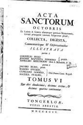 Acta sanctorum Octobris [...]: Que dies duodecimus [...] decimus quartus continentur