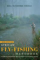 African fly fishing handbook A guide to freshwater and saltwater fly fishing in Africa PDF