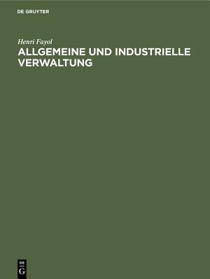 Allgemeine und industrielle Verwaltung PDF