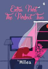 [Extra Part 1] The Perfect two: Marrying Mr. Perfect