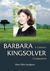 Barbara Kingsolver: A Literary Companion