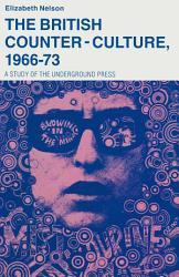 British Counter Culture 1966 73 Book PDF