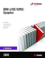 IBM z/OS V2R2: Sysplex