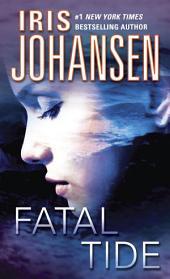 Fatal Tide: A Novel