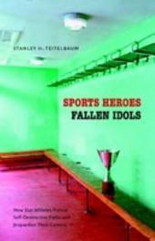Sports Heroes, Fallen Idols