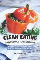 Clean Eating Made Simple For Everyone Book PDF
