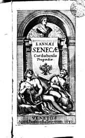 L. Annaei Senecae Cordubensis tragadiae