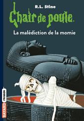 Chair de poule, Tome 1: La malédiction de la momie