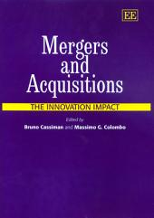 Mergers & Acquisitions: The Innovation Impact