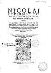 De revolutionibus orbium coelestium, libri VI.