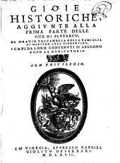 Gioie historiche, aggiunte alla ... parte delle vite di Plutarco: 1