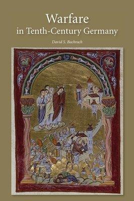 Warfare in Tenth Century Germany PDF
