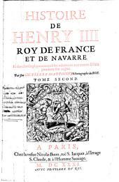 Histoire de France soubs les regnes de François I. Henry II ... Louys XIII: et des choses plus mémorables advenuës aux autres estats de la chrestienté depuis cent ans, Volume2