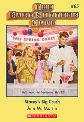 The Baby Sitters Club 65 Stacey S Big Crush Book PDF