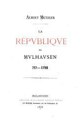 La répvbliqve de Mvlhavsen, 717-1798