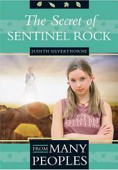 The Secret of Sentinel Rock