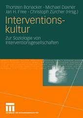 Interventionskultur: Zur Soziologie von Interventionsgesellschaften