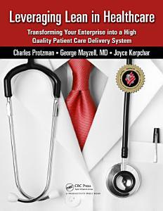 Leveraging Lean in Healthcare Book