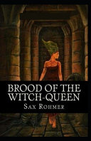 Brood of the Witch-Queen (Illustrated Edition)
