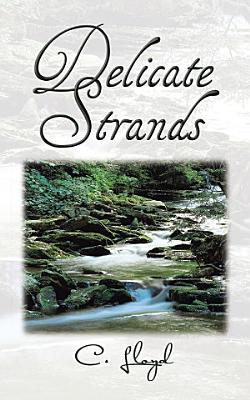 Delicate Strands