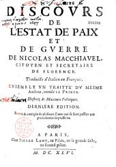 Discours de l'Estat de Paix et de Guerre de N. Machiavel: traduit d'Italien en François