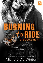 Burning to Ride: Burned by Lust; Burned by Blackmail