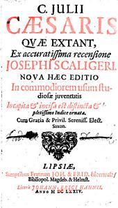 C. Iulii Caesaris quae extant