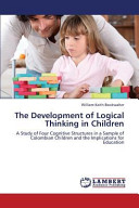 The Development of Logical Thinking in Children