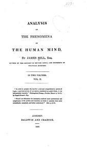 Analysis of the phenomena of the human mind: Volume 2