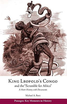 King Leopold s Congo and the  Scramble for Africa