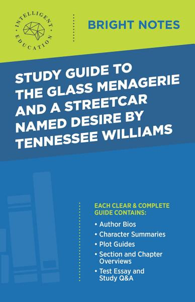 Download Study Guide to The Glass Menagerie and A Streetcar Named Desire by Tennessee Williams Book