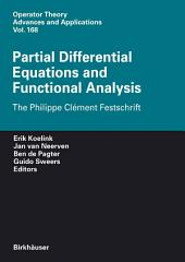 Partial Differential Equations and Functional Analysis: The Philippe Clément Festschrift