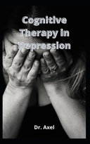 Cognitive Therapy in Depression