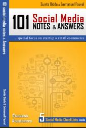 101 Social Media Notes & Answers: For Businesses & Entrepreneurs