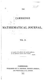 The Cambridge Mathematical Journal: Volume 2