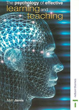 The Psychology of Effective Learning and Teaching PDF