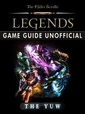 The Elder Scrolls Legends Game Guide Unofficial