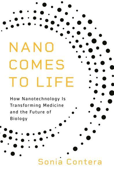 Download Nano Comes to Life Book