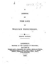 A Journal of the life of William Edmundson. Second edition