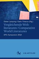 Vergleichende Weltliteraturen   Comparative World Literatures PDF