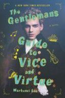 The Gentleman s Guide to Vice and Virtue