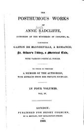 The Posthumous Works of Anne Radcliffe ...: St. Alban's abbey (cont.) Miscellaneous poems