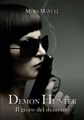l gioco del demonio. Demon Hunter: Volume 5