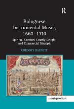Bolognese Instrumental Music, 1660-1710