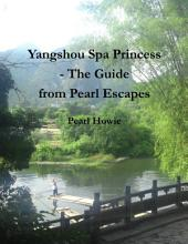 Yangshuo Spa Princess - The Guide from Pearl Escapes