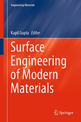 Surface Engineering of Modern Materials