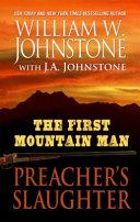 The First Mountain Man Preacher's Slaughter
